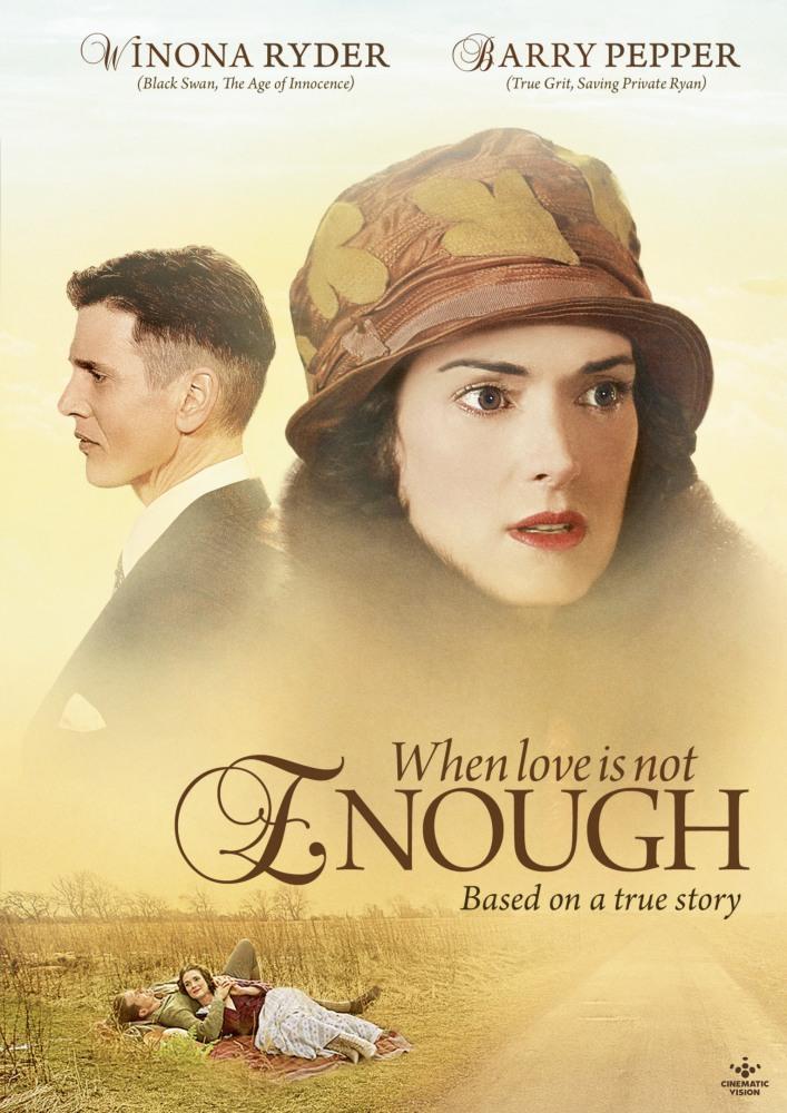 Фильм когда любви не достаточно